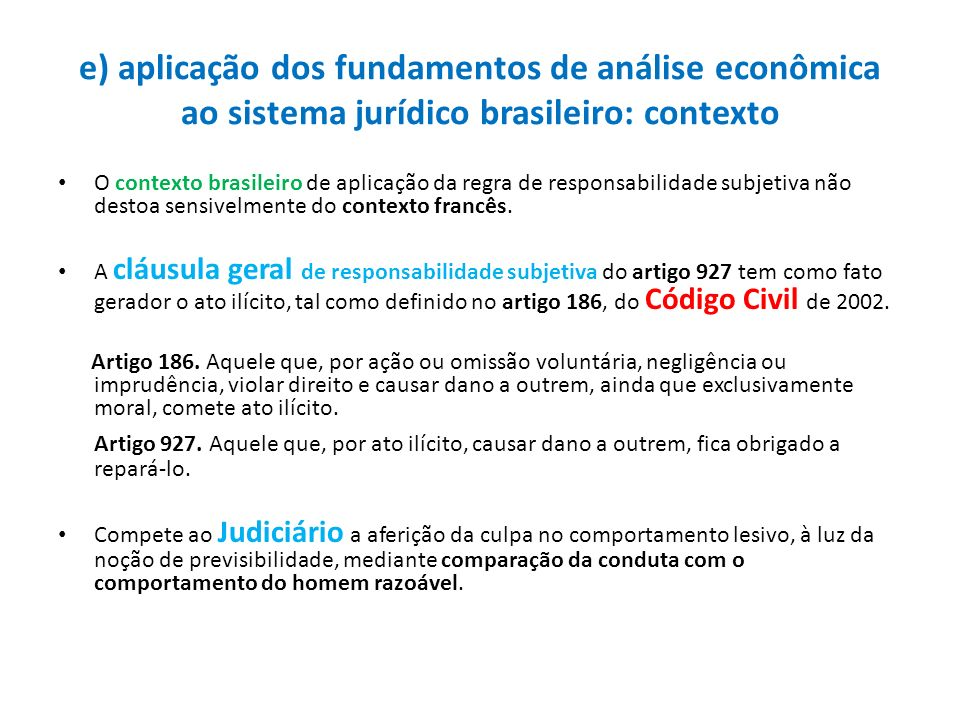 e) aplicação dos fundamentos de análise econômica ao sistema jurídico brasileiro: contexto