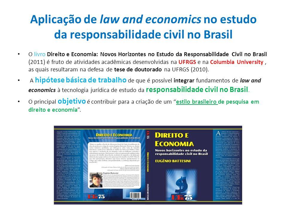 Aplicação de law and economics no estudo da responsabilidade civil no Brasil