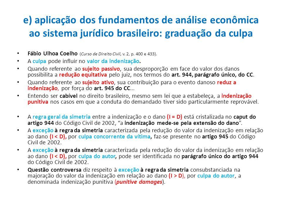 e) aplicação dos fundamentos de análise econômica ao sistema jurídico brasileiro: graduação da culpa
