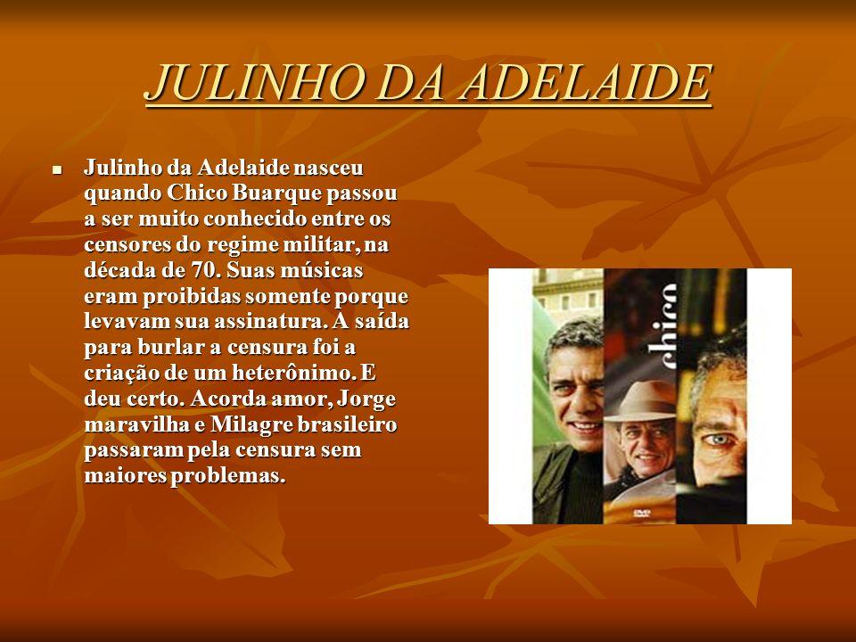 JULINHO DA ADELAIDE