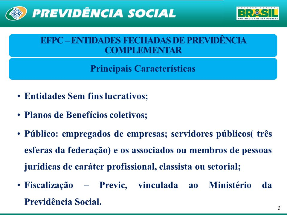 EFPC – ENTIDADES FECHADAS DE PREVIDÊNCIA COMPLEMENTAR