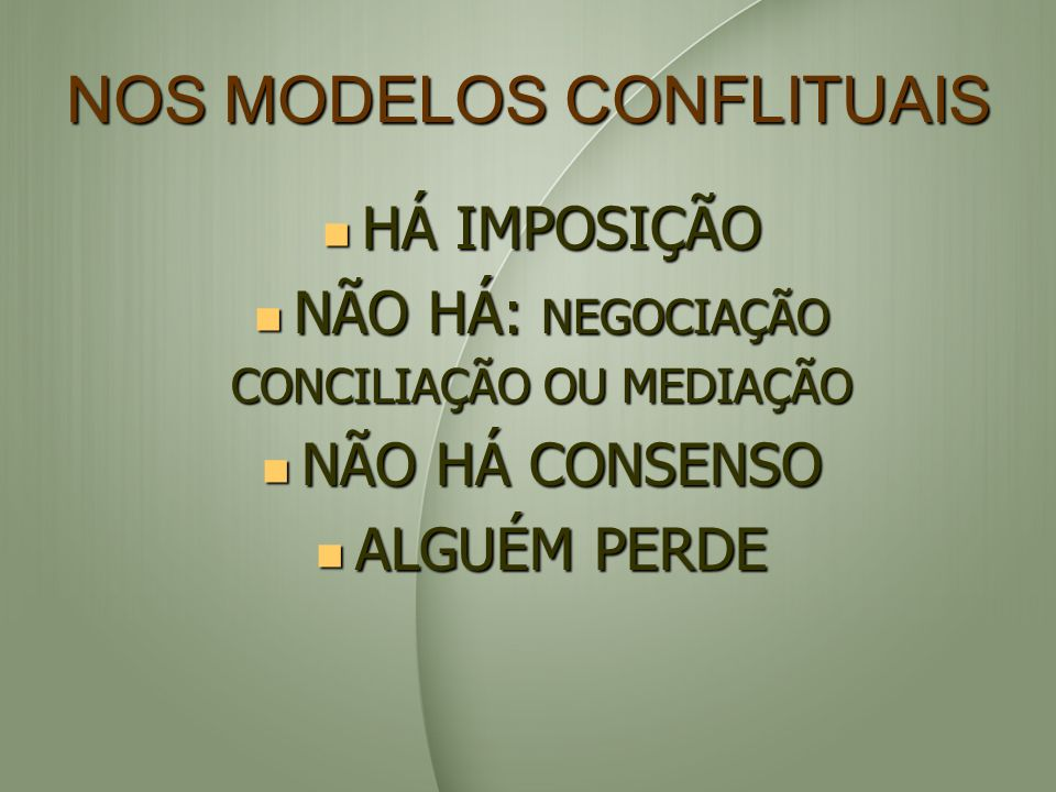 NOS MODELOS CONFLITUAIS