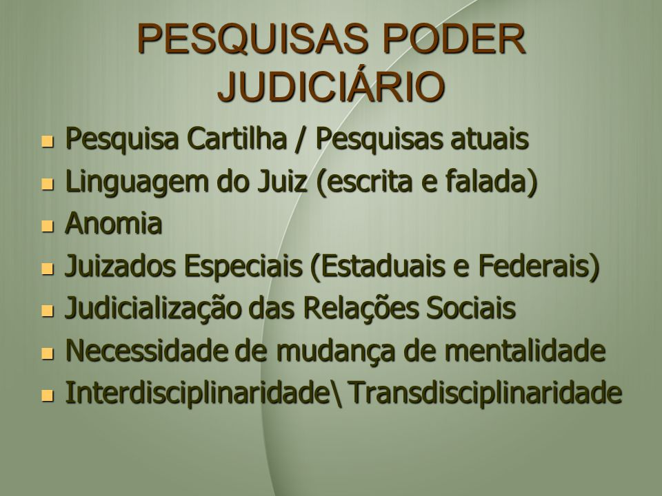 PESQUISAS PODER JUDICIÁRIO