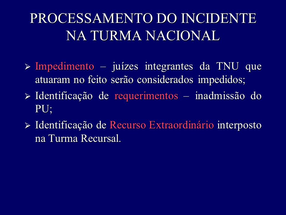 PROCESSAMENTO DO INCIDENTE NA TURMA NACIONAL