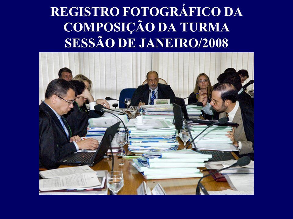 REGISTRO FOTOGRÁFICO DA COMPOSIÇÃO DA TURMA SESSÃO DE JANEIRO/2008