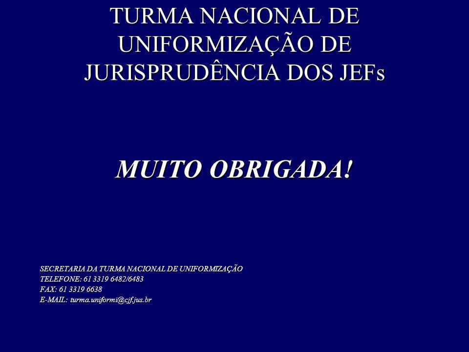 TURMA NACIONAL DE UNIFORMIZAÇÃO DE JURISPRUDÊNCIA DOS JEFs