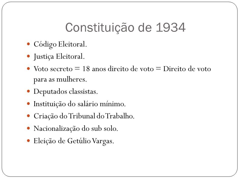 Constituição de 1934 Código Eleitoral. Justiça Eleitoral.