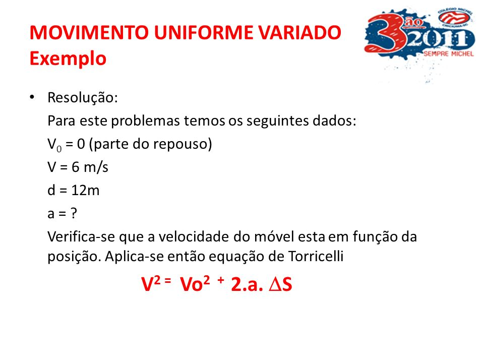 MOVIMENTO UNIFORME VARIADO Exemplo