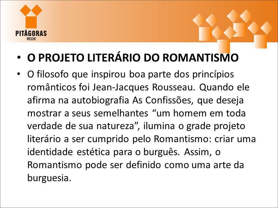O PROJETO LITERÁRIO DO ROMANTISMO