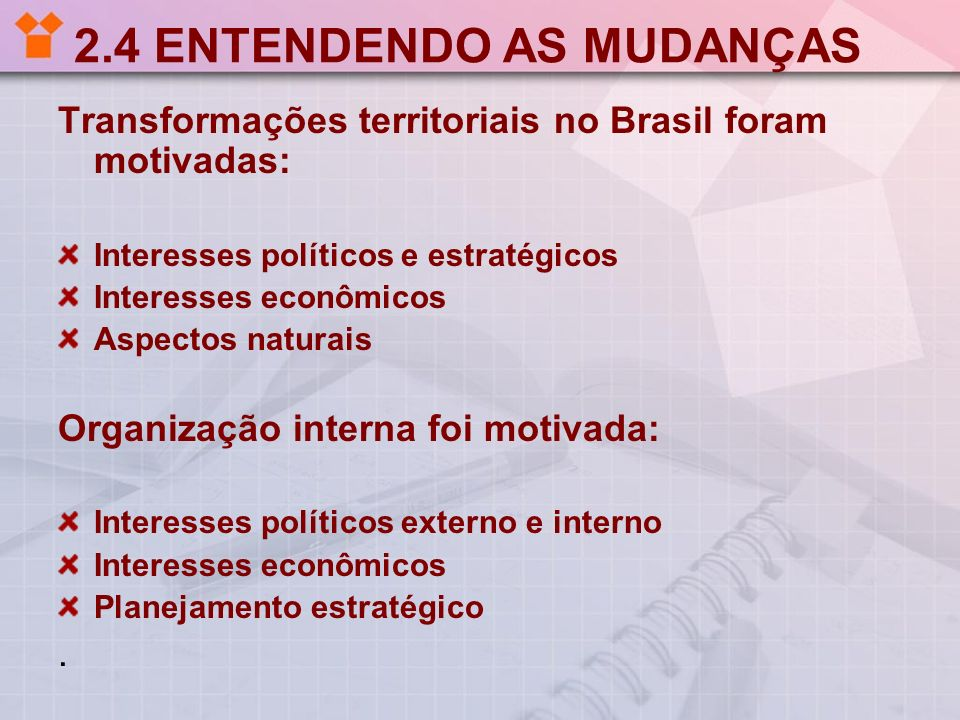 2.4 ENTENDENDO AS MUDANÇAS