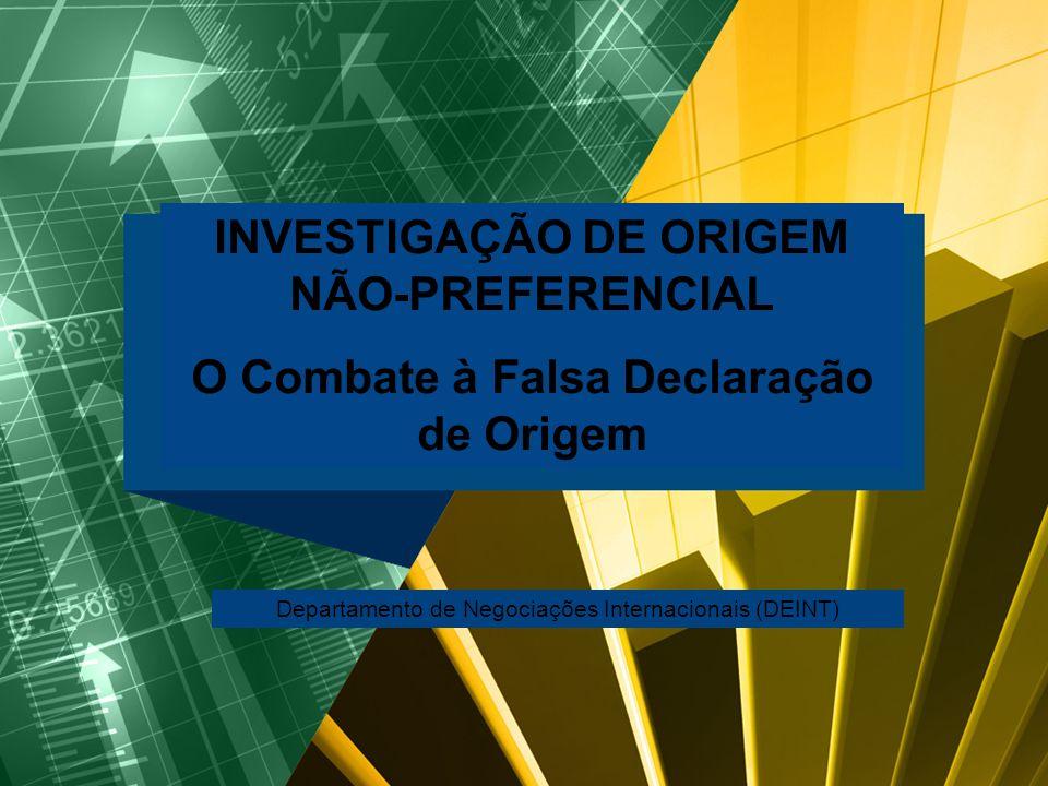 INVESTIGAÇÃO DE ORIGEM NÃO-PREFERENCIAL