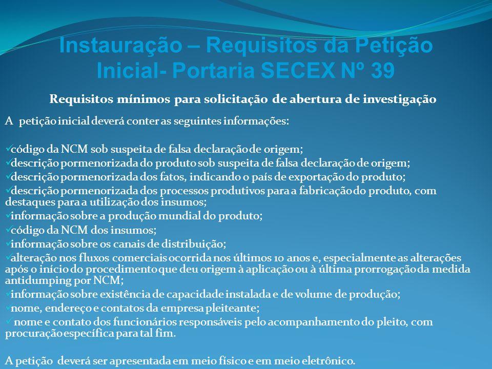 Instauração – Requisitos da Petição Inicial- Portaria SECEX Nº 39