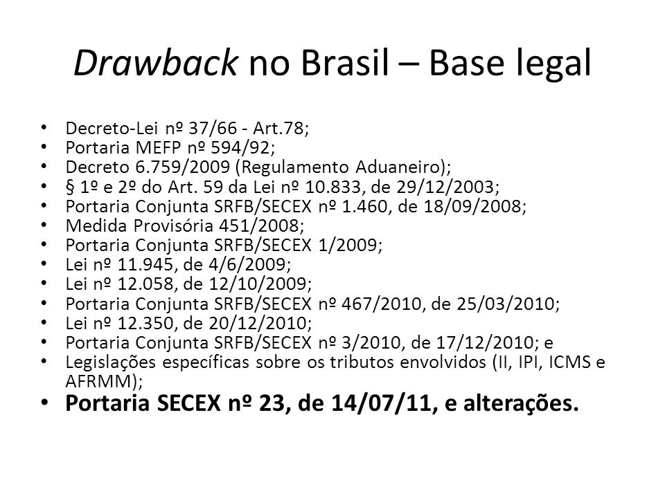 Drawback no Brasil – Base legal