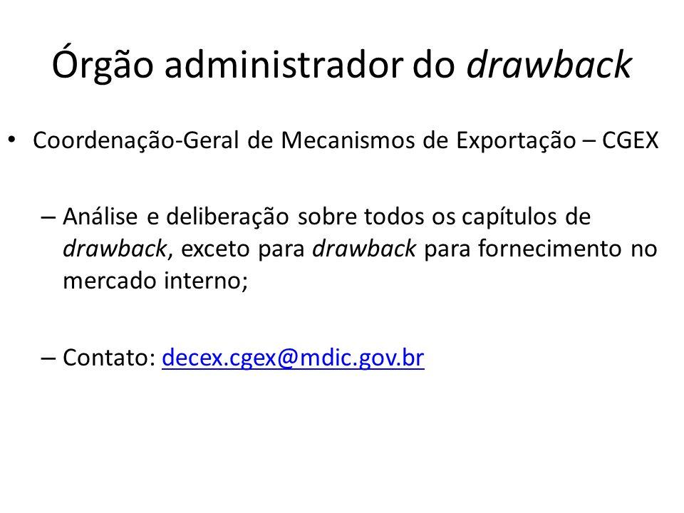 Órgão administrador do drawback