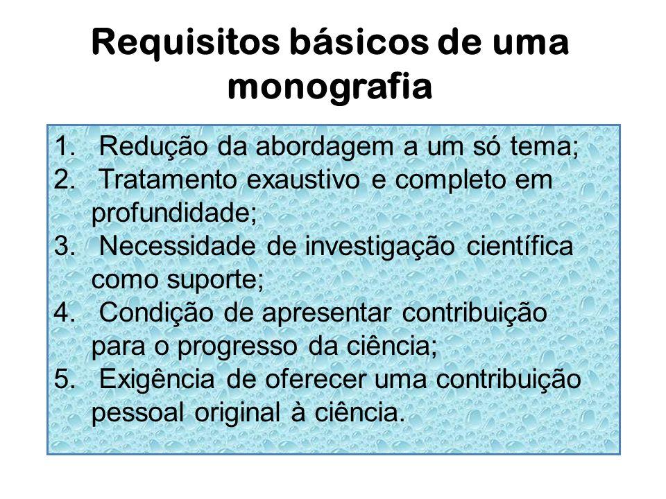 Requisitos básicos de uma monografia
