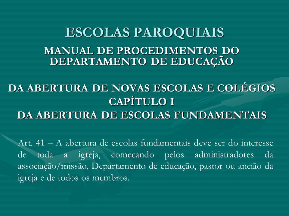 ESCOLAS PAROQUIAIS MANUAL DE PROCEDIMENTOS DO DEPARTAMENTO DE EDUCAÇÃO