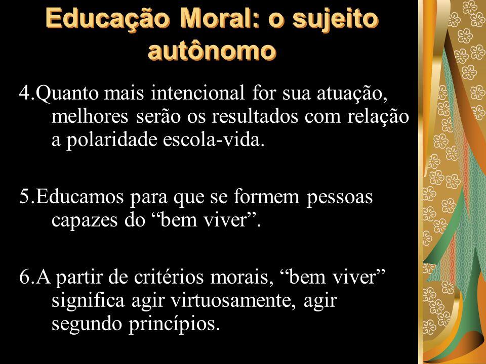 Educação Moral: o sujeito autônomo