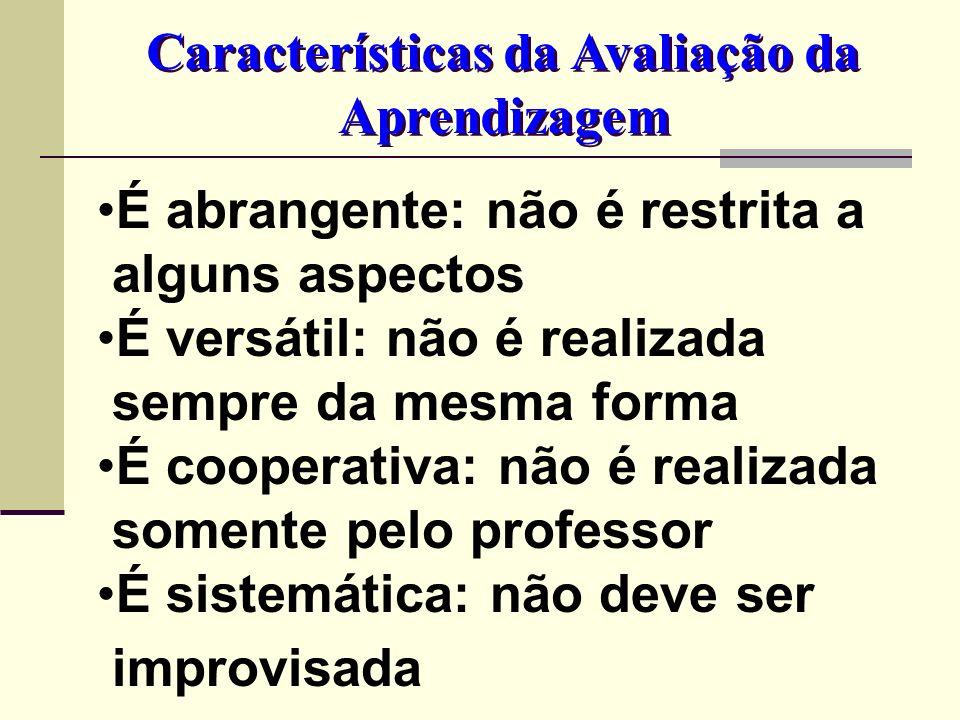Características da Avaliação da Aprendizagem
