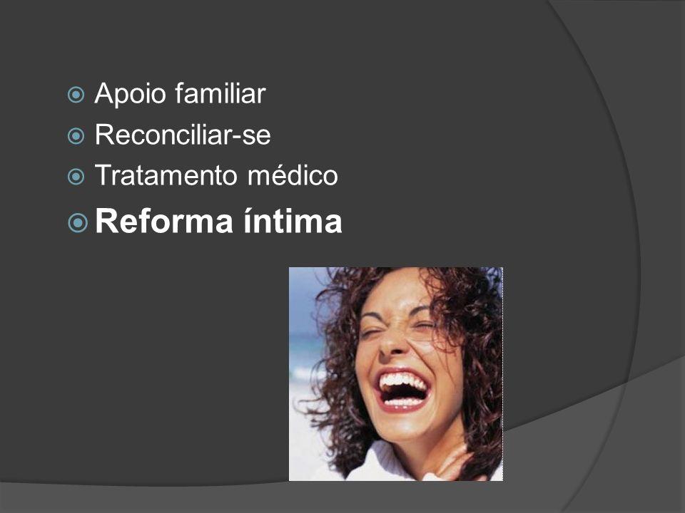 Apoio familiar Reconciliar-se Tratamento médico Reforma íntima