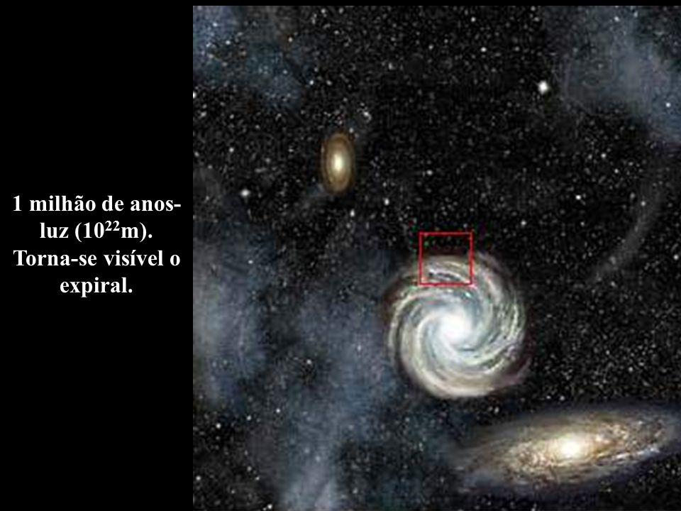 1 milhão de anos-luz (1022m). Torna-se visível o expiral.