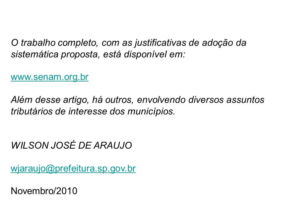 O trabalho completo, com as justificativas de adoção da sistemática proposta, está disponível em: