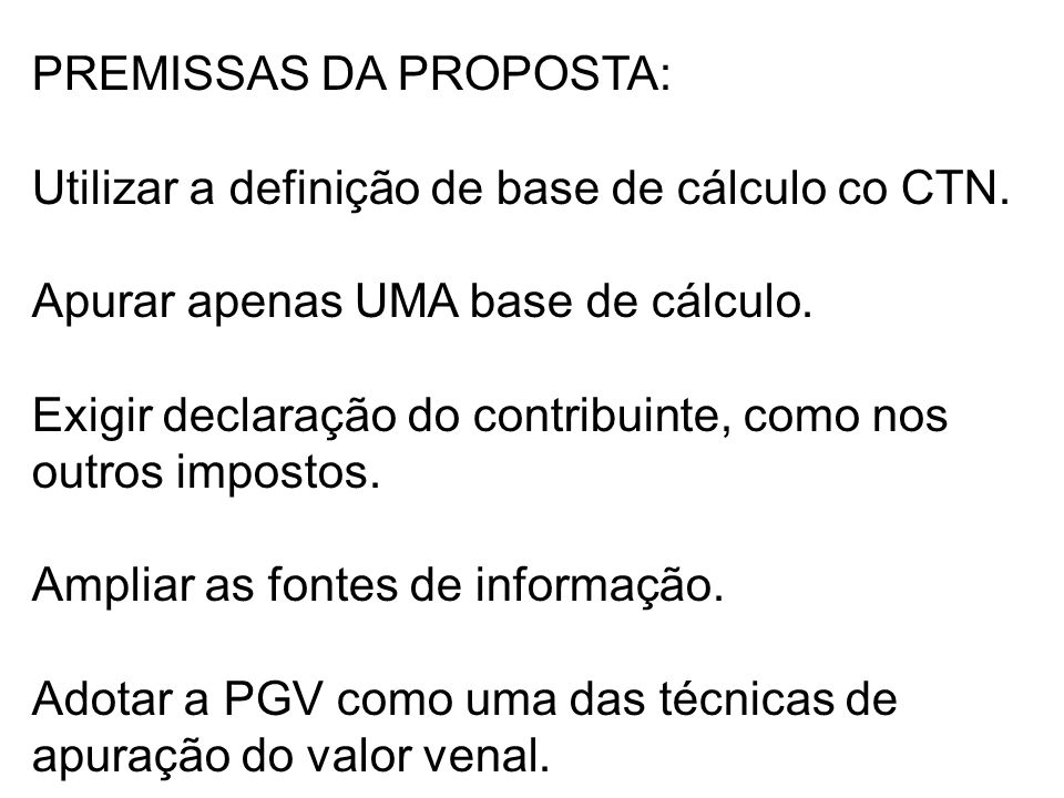 PREMISSAS DA PROPOSTA: