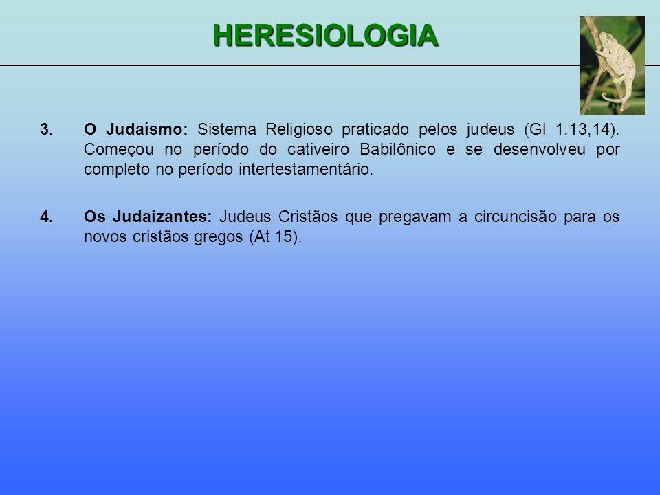 O Judaísmo: Sistema Religioso praticado pelos judeus (Gl 1. 13,14)
