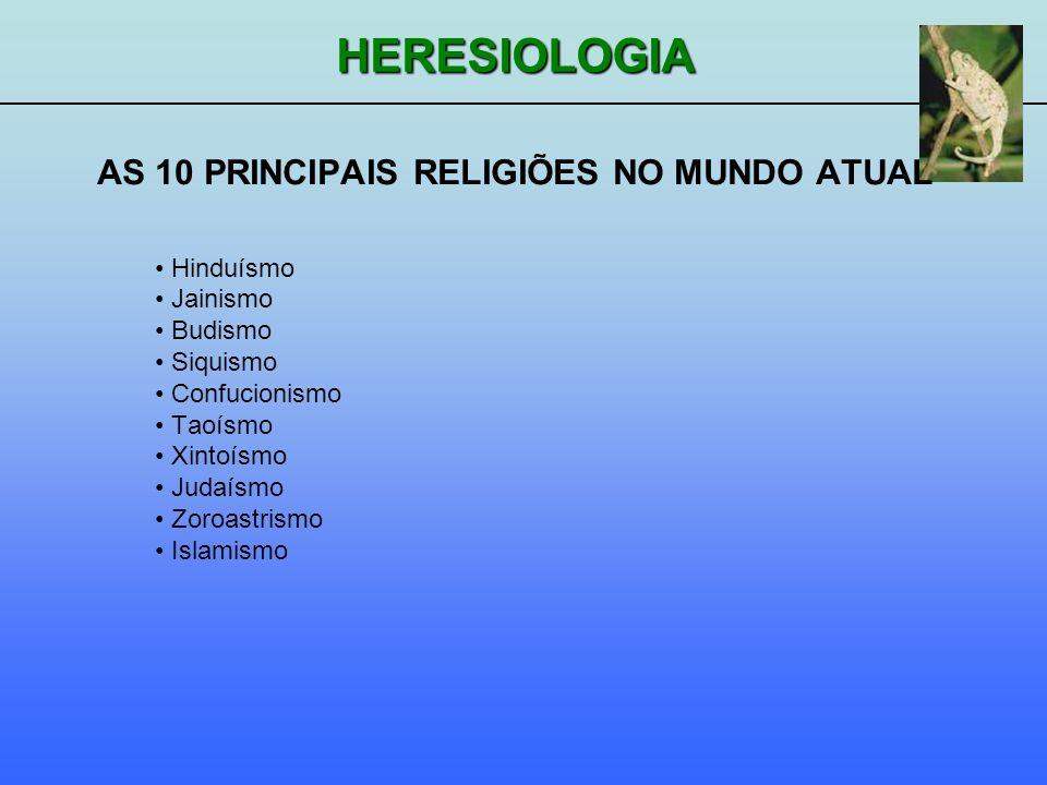 AS 10 PRINCIPAIS RELIGIÕES NO MUNDO ATUAL