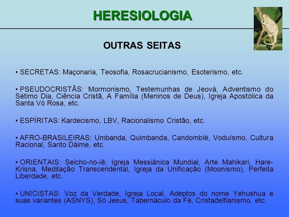 OUTRAS SEITASSECRETAS: Maçonaria, Teosofia, Rosacrucianismo, Esoterismo, etc.