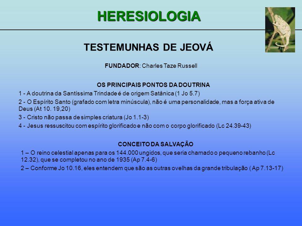 TESTEMUNHAS DE JEOVÁ FUNDADOR: Charles Taze Russell