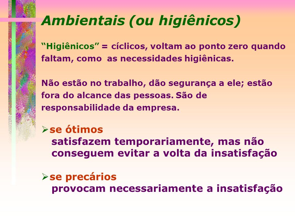 Ambientais (ou higiênicos)