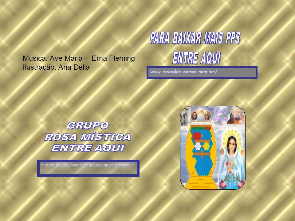 Musica: Ave Maria - Erna Fleming Ilustração: Ana Delia