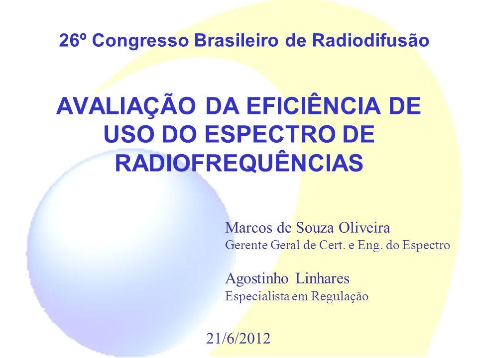 AVALIAÇÃO DA EFICIÊNCIA DE USO DO ESPECTRO DE RADIOFREQUÊNCIAS