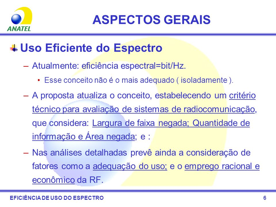 ASPECTOS GERAIS Uso Eficiente do Espectro