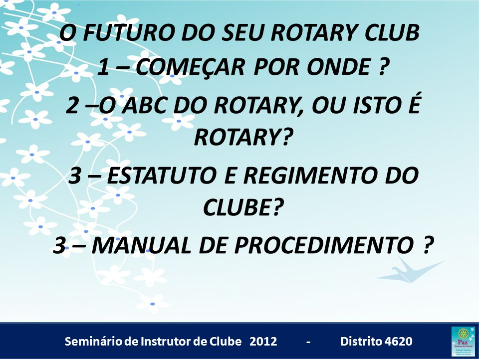 O FUTURO DO SEU ROTARY CLUB