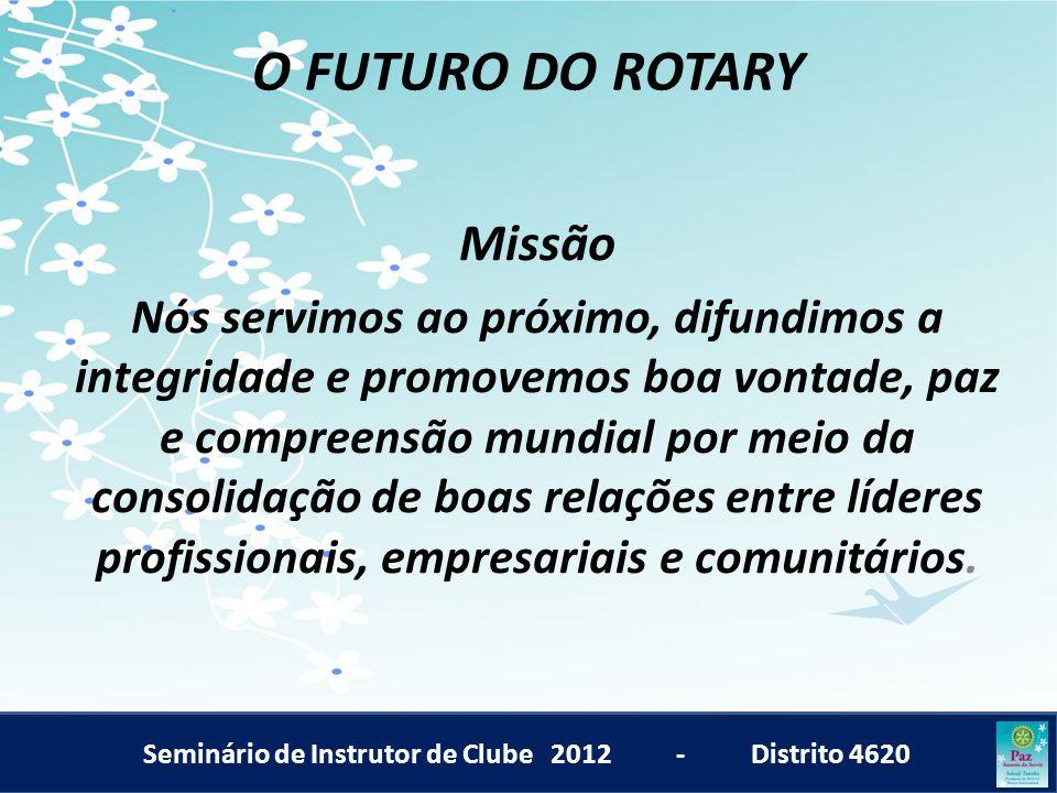 O FUTURO DO ROTARY Missão