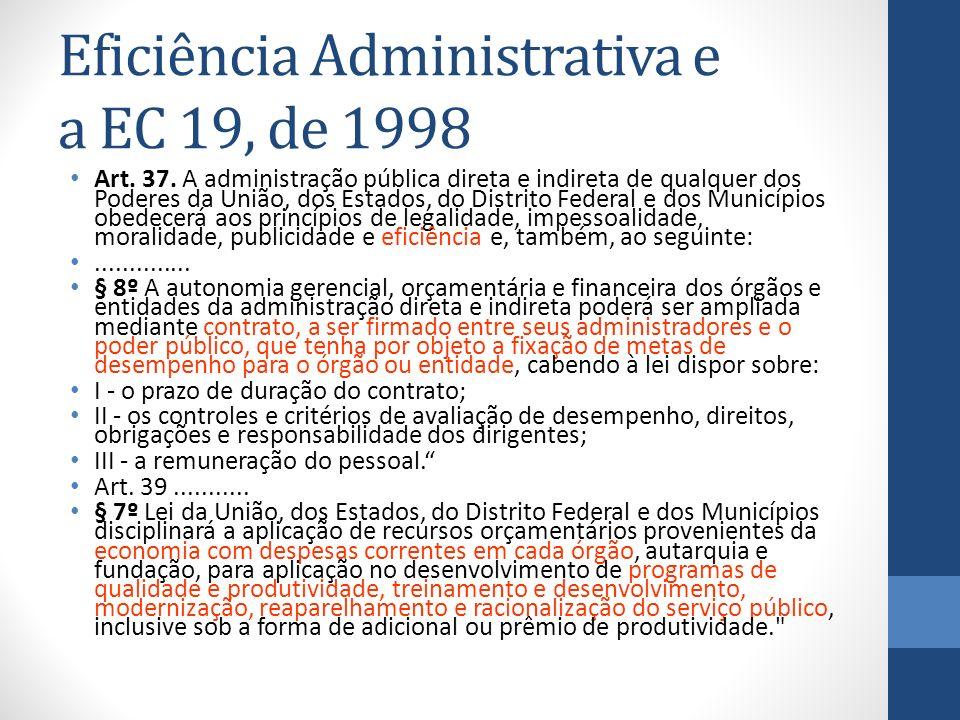 Eficiência Administrativa e a EC 19, de 1998