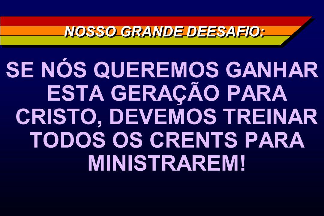 NOSSO GRANDE DEESAFIO: