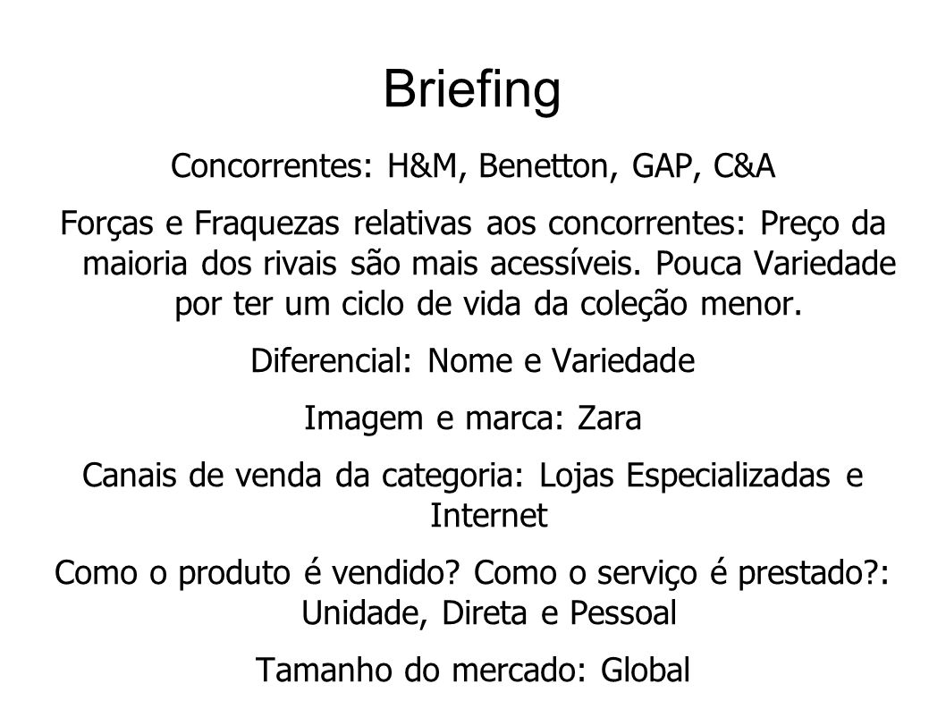 Briefing Concorrentes: H&M, Benetton, GAP, C&A