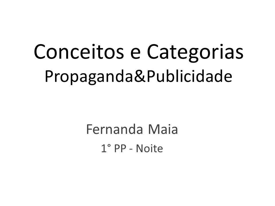 Conceitos e Categorias Propaganda&Publicidade