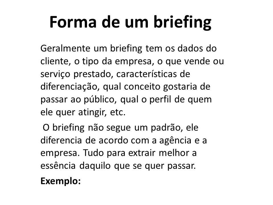 Forma de um briefing