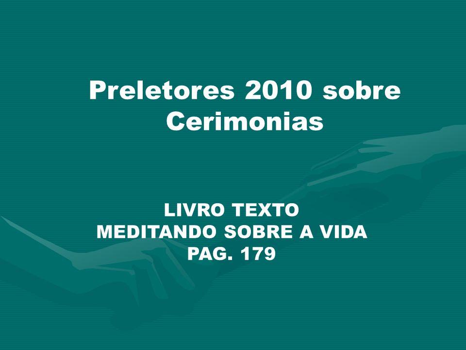 Preletores 2010 sobre Cerimonias LIVRO TEXTO MEDITANDO SOBRE A VIDA