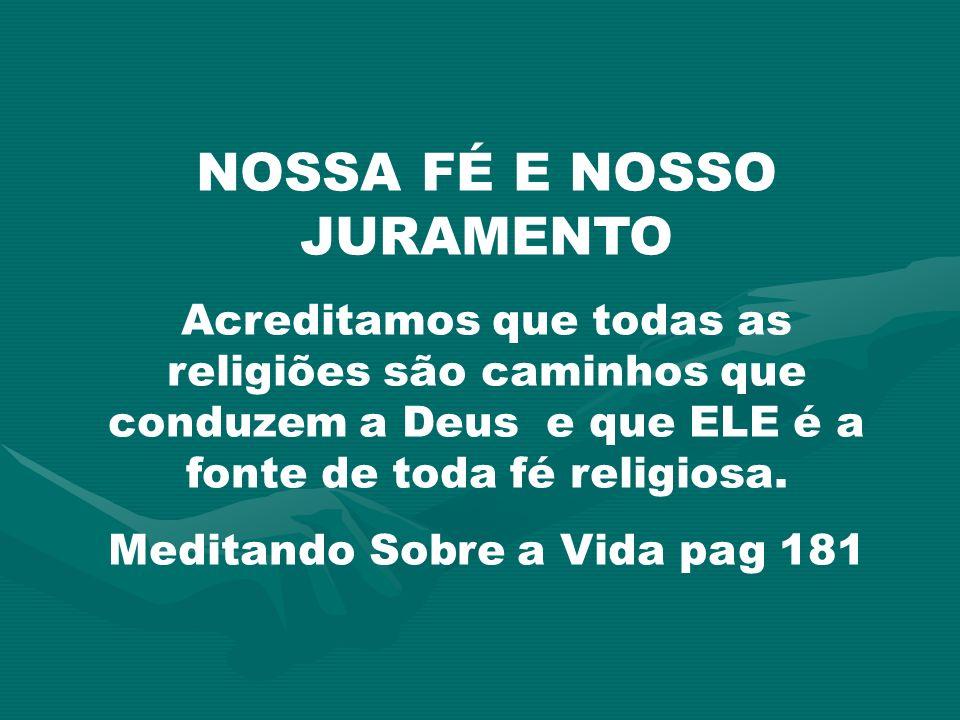 NOSSA FÉ E NOSSO JURAMENTO