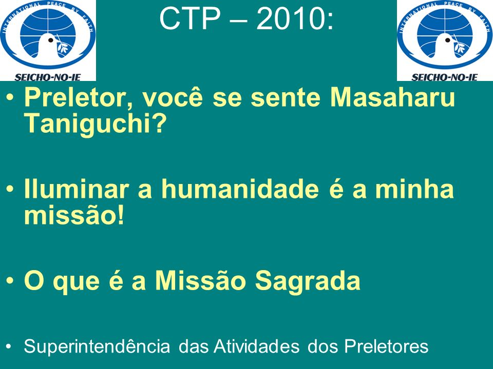 CTP – 2010: Preletor, você se sente Masaharu Taniguchi