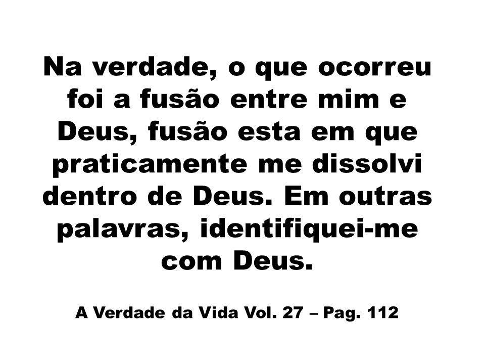 A Verdade da Vida Vol. 27 – Pag. 112