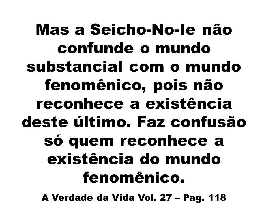 A Verdade da Vida Vol. 27 – Pag. 118