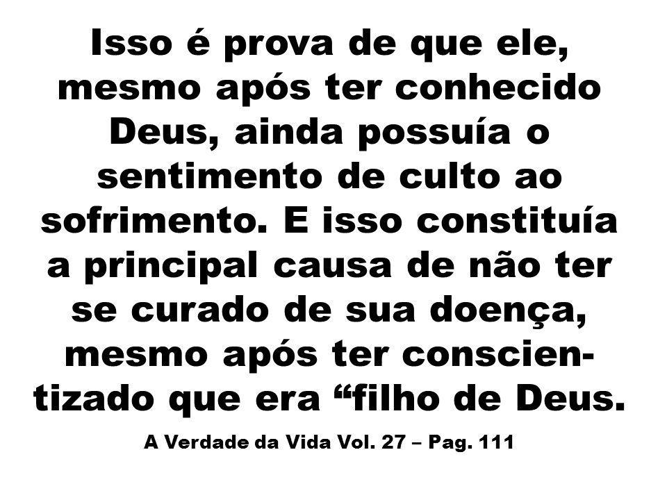 A Verdade da Vida Vol. 27 – Pag. 111