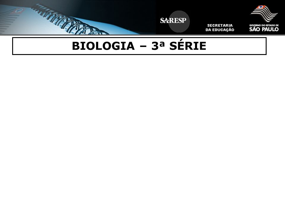 BIOLOGIA – 3ª SÉRIE 31