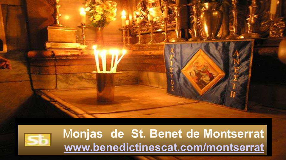 Monjas de St. Benet de Montserrat www.benedictinescat.com/montserrat