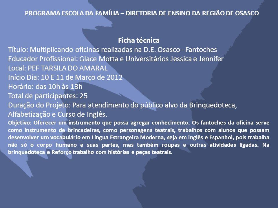 PROGRAMA ESCOLA DA FAMÍLIA – DIRETORIA DE ENSINO DA REGIÃO DE OSASCO